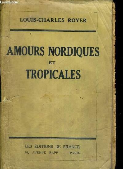 AMOURS NORDIQUES ET TROPICALES