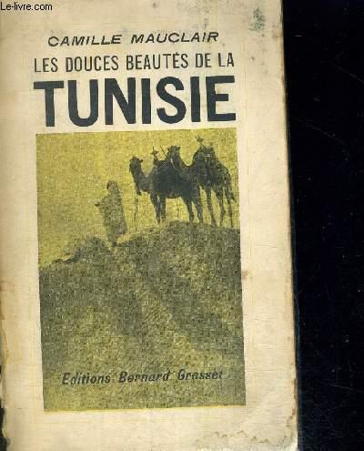 LES DOUCES BEAUTES DE LA TUNISIE