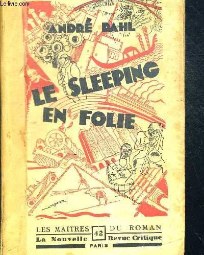 LE SLEEPING EN FOLIE - LES MAITRES DU ROMAN N°42