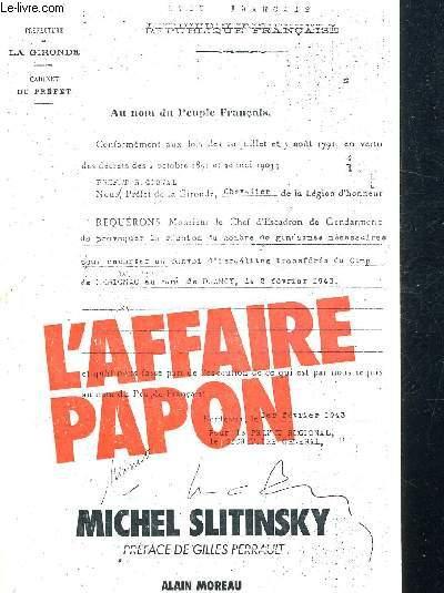 L AFFAIRE PAPON - PREFACE DE GILLES PERRAULT
