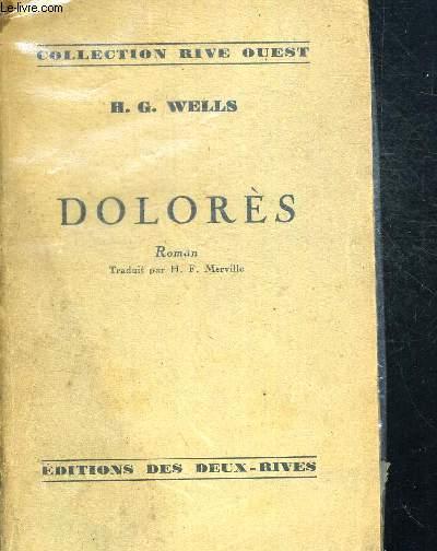 DOLORES - TRADUIT PAR H.F. MERVILLE - COLLECTION RIVE OUEST