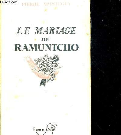 LE MARIAGE DE RAMUNTCHO