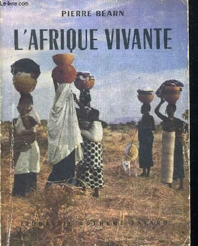L AFRIQUE VIVANTE