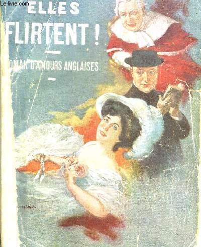 JUSQU OU ELLES FLIRTENT - ROMAN D AMOURS ANGLAISES