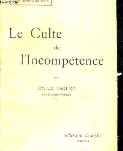 LE CULTE DE L INCOMPETENCE