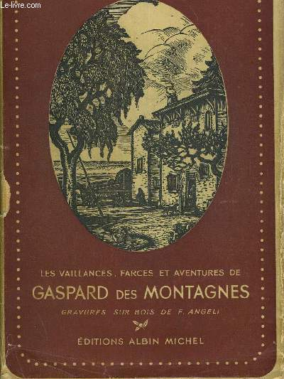 GASPARD DES MONTAGNES - GRAVURES SUR BOIS DE F ANGELI