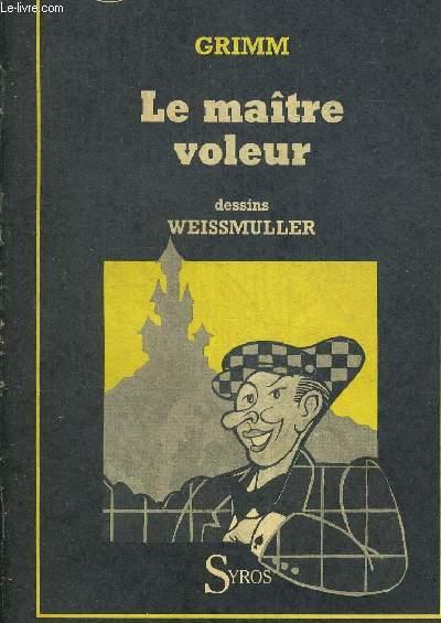 LE MAITRE VOLEUR - SOURIS NOIRE - DESSINS DE WEISSMULLER