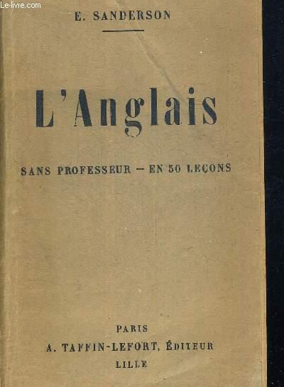 L ANGLAIS SANS PROFESSEUR EN 50 LECONS