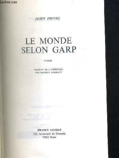 LE MONDE SELON GARP - TRADUIT DE L AMERICAIN PAR MAURICE RAMBAUD