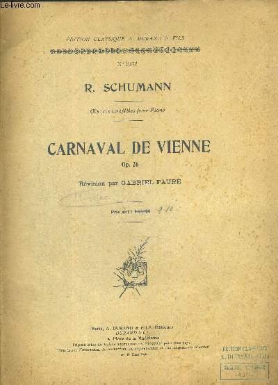 CARNAVAL DE VIENNE OP.26. R.SHUMANN N°9372