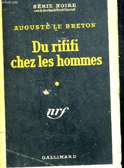 DU RIFIFI CHEZ LES HOMMES - COLLLECTION SERIE NOIRE