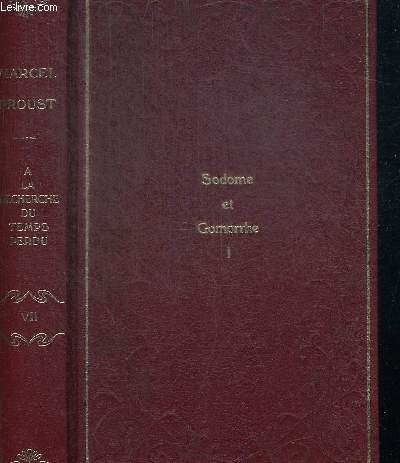 SODOME ET GOMORRHE VOLUME I.  COLLECTION A LA RECHERCHE DE TEMPS PERDU TOME VII