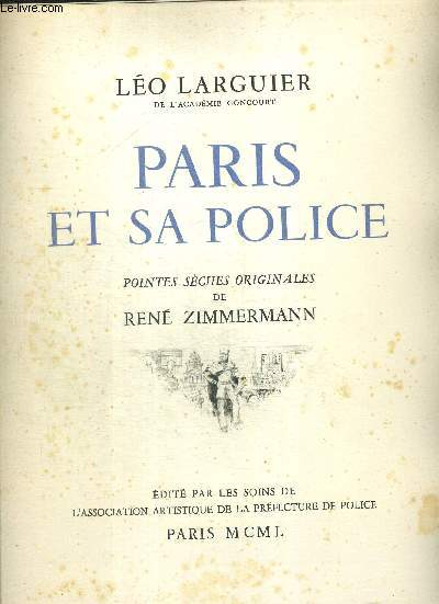 PARIS ET SA POLICE. POINTES SECHES ORIGINALES DE RENE ZIMMERMANN