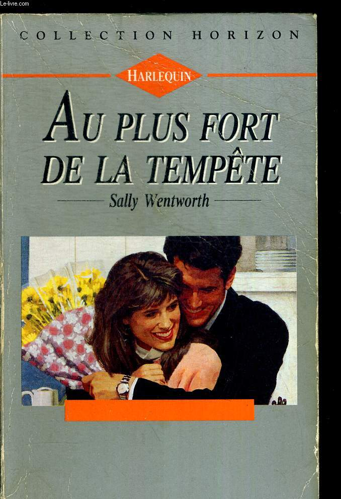 AU PLUS FORT DE LA TEMPETE. COLLECTION HORIZON. TRADUCTION FRANCAISE PAR ODILE WOLFSTIRN