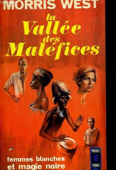 LA VALLEE DES MALEFICES. TRADUIT DE L ANGLAIS PAR MARCELLITA DE MOLTKE HUITFELD ET GHISLAINE LAVAGNE