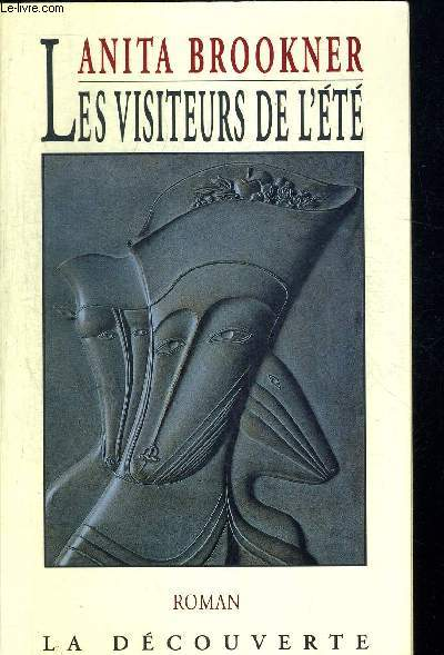LES VISITEURS DE L ETE. TRADUIT DE L ANGLAIS PAR MICHELLE HERPE VOSLINSKY