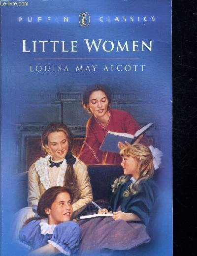 LITTLE WOMEN. OUVRAGE EN ANGLAIS