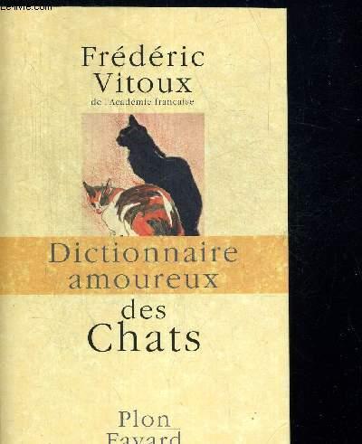 DICTIONNAIRE AMOUREUX DES CHATS. DESSINS D ALAIN BOULDOUYRE