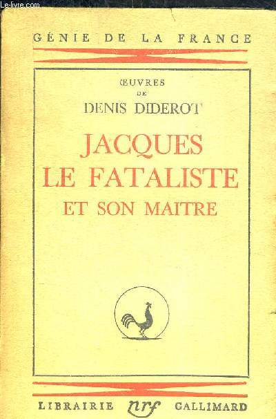 JACQUES LE FATALISTE ET SON MAITRE. OEUVRES DE DIDEROT. COLLECTION