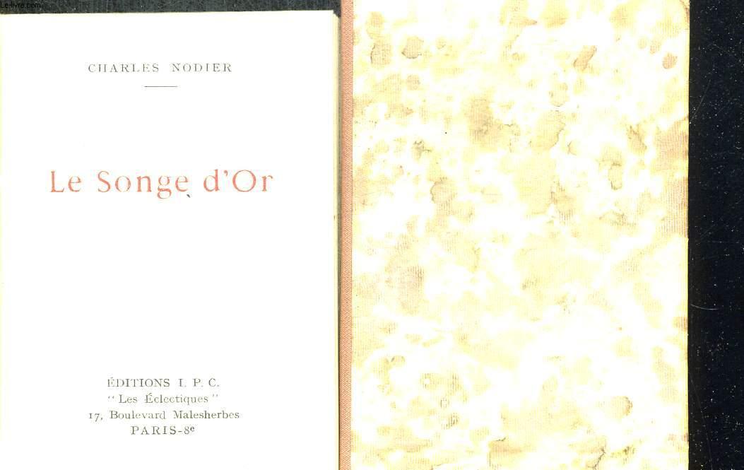 LE SONGE D OR. ILLUSTRATIONS DE MICHEL DEPRE