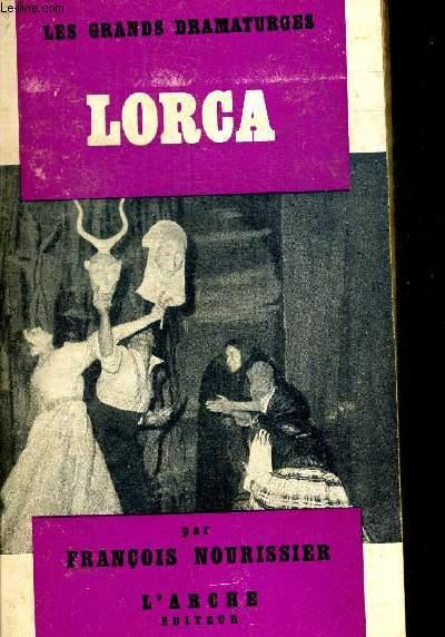 F. GARCIA LORCA. COLLECTION LES GRANDS DRAMATURGES 3