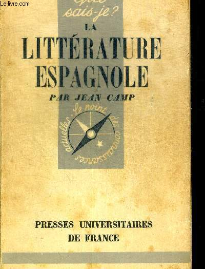 LA LITTERATURE ESPAGNOLE DES ORIGINES A NOS JOURS. COLLECTION