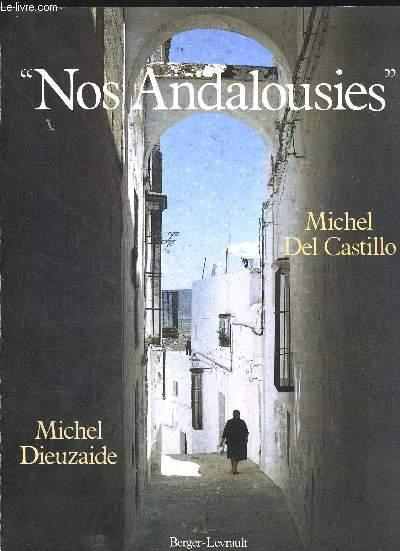 NOS ANDALOUSIES. PHOTOGRAPHIES DE MICHEL DIEUZAIDE