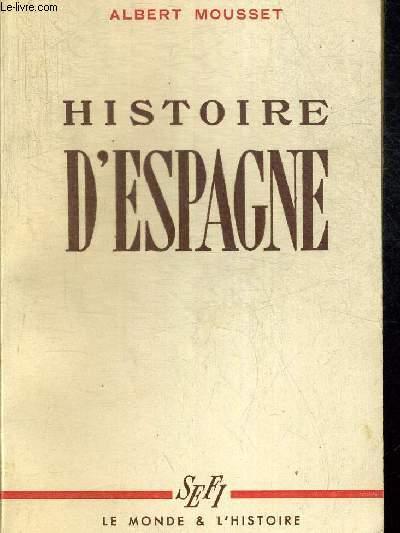 HISTOIRE D ESPAGNE. COLLECTION LE MONDE & L HISTOIRE