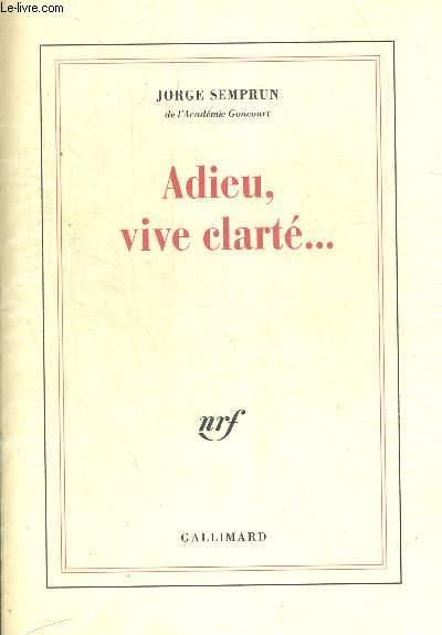 ADIEU VIVE CLARTE