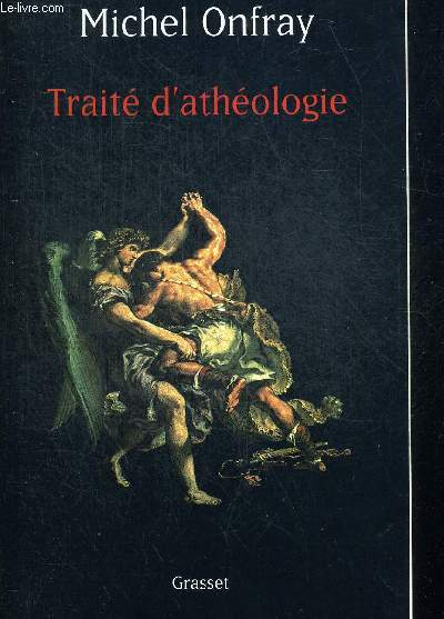 TRAITE D ATHEOLOGIE