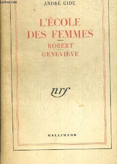 L ECOLE DES FEMMES. ROBERT GENEVIEVE