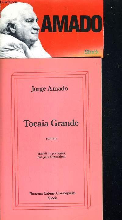 TOCAIA GRANDE. TRADUIT DU PORTUGAIS PAR JEAN ORECCHIONI