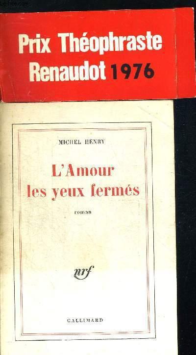 L AMOUR LES YEUX FERMES