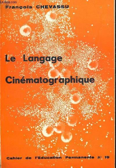LE LANGAGE CINEMATOGRAPHIQUE