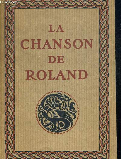 LA CHANSON DE ROLAND. PUBLIEE D APRES LE MANUSCRIT D OXFORD ET  TRADUITE PAR BEDIER JOSEPH