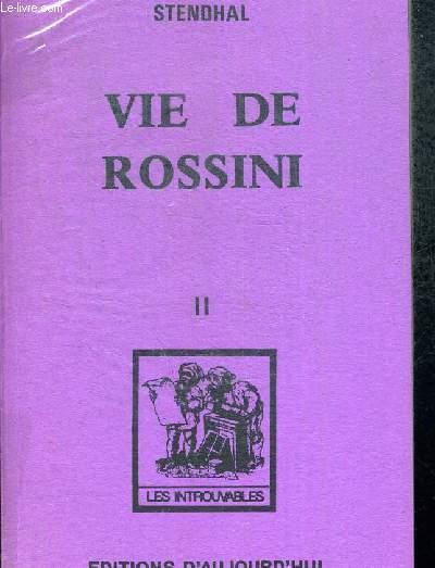 VIE DE ROSSINI 2