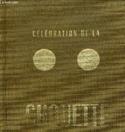 CELEBRATION DE LA CHOUETTE. EDITION ORIGINALE
