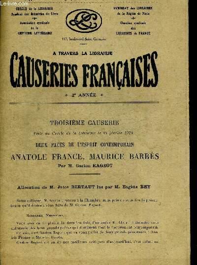 TROISIEME CAUSERIE FAITE AU CERCLE DE LA LIBRAIRIE LE 15 FEVRIER 1924 DEUX FACES DE L ESPRIT CONTEMPORAIN ANATOLE FRANCE MAURICE BARRES. ALLOCUTION DE M. JUMES BERTAUT LUE PAR M. EUGENE REY