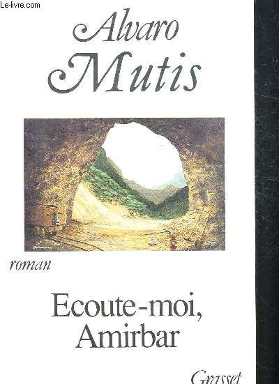 ECOUTE MOI AMIRBAR. TRADUIT DE L ESPAGNOL PAR FRANCOIS MASPERO