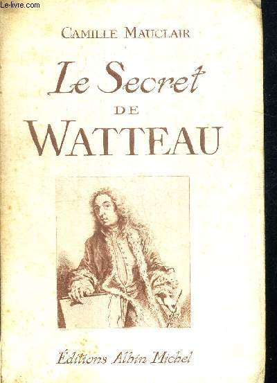 LE SECRET DE WATTEAU