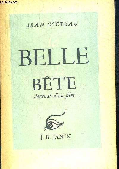 LA BELLE ET LA BETE JOURNAL D UN FILM