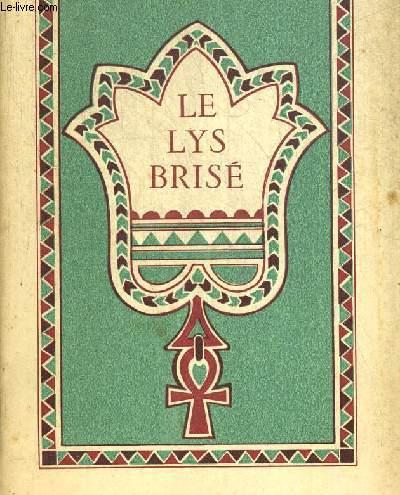 LE LYS BRISE