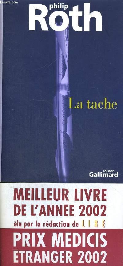 LA TACHE. TRADUIT PAR JOSEE KAMOUN