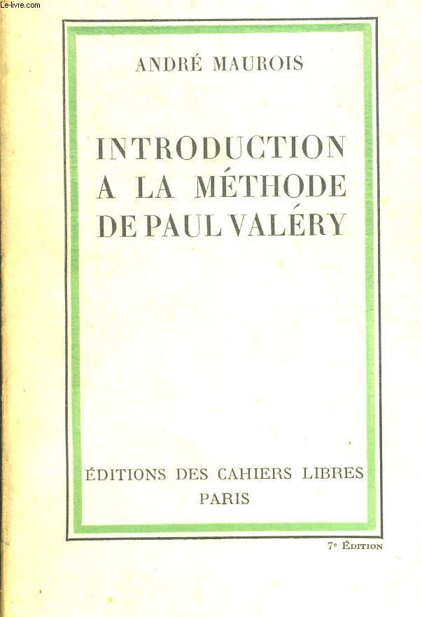 INTRODUCTION A LA METHODE DE PAUL VALERY