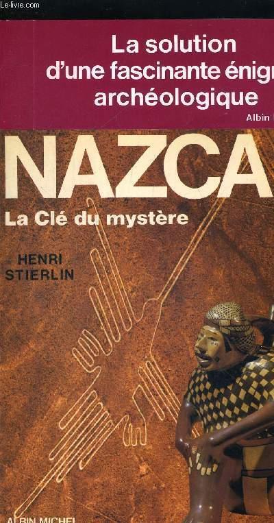 NAZCA LA CLE DU MYSTERE