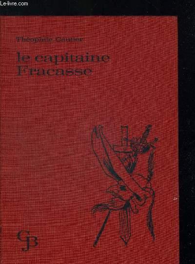 LE CAPITAINE FRACASSE. ILLUSTRATIONS DE SERGE NOEL