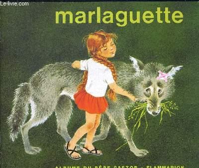 MARLAGUETTE. IMAGES DE GERDA. ALBUMS DU PERE CASTOR