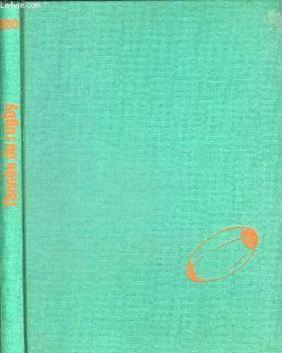 L ANNEE DU RUGBY 1980. PREFACE DE ROLAND BERTRANNE