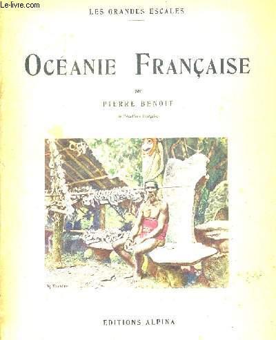 OCEANIE FRANCAISE. LES GRANDES ESCALES. ILLUSTRATIONS EN COULEURS DE PHILIPPE TASSIER