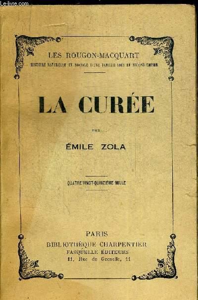 LA CUREE. LES ROUGON-MACQUART